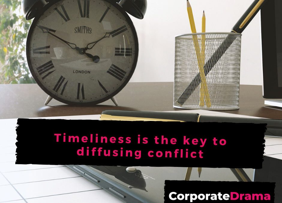 Timeliness is the key to diffusing conflict