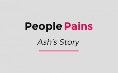 People Pains – Ash's Story